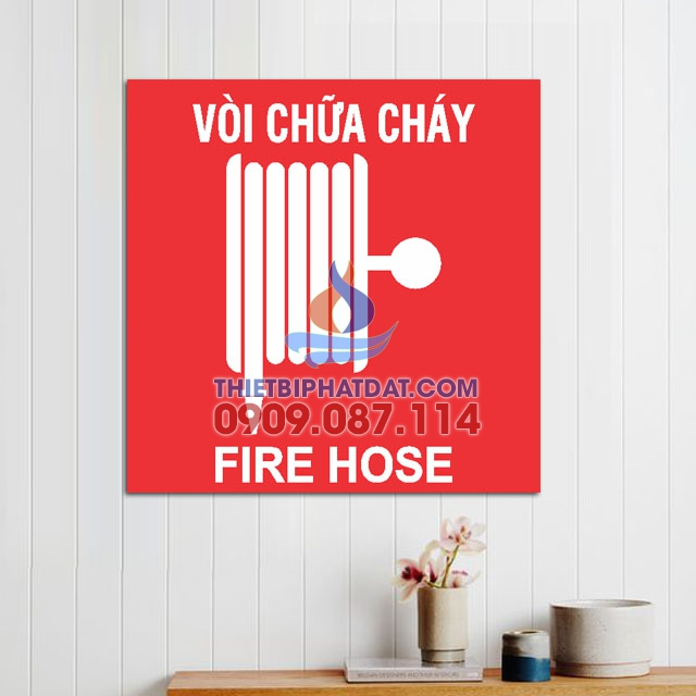 Bảng Mica Vòi Chữa Cháy Fire Hose dán tường